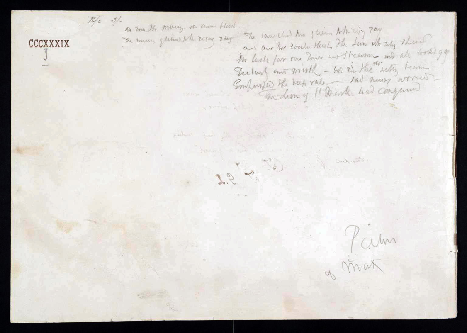 J M W Turner A draft composition of a passage of poetry, 1841? (whole page) Pencil on paper, page size 227 x 325 mm A page from the 'Mountain Fortress' sketchbook', Tate D40432.Turner Bequest CCCXXXIX 11 Tate Britain, London Photo courtesy of Tate. To view this image in Tate's own catalogue of the Turner bequest, click on the following link, and use your browser's 'back' button to return to this page. http://www.tate.org.uk/art/artworks/turner-title-not-known-d40432