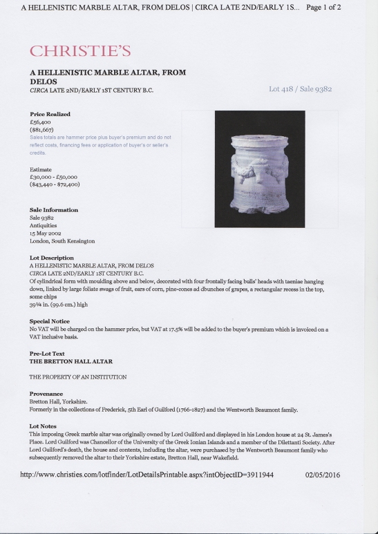 Screen-shot, The Bretton Hall Delian Altar at Christie's, South Kensington, Antiquities Sale, 15 May 2002, lot 418, est £30-50,000, and sold for £56,400. To see the article in Christie's own website click on the following link, and use your browser's 'back' button to return to this page: http://www.christies.com/lotfinder/lot/a-hellenistic-marble-altar-from-delos-circa-3911944-details.aspx?intobjectid=3911944