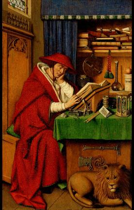 Jan van Eyck (c.1390-1441) St Jerome in his Study, 1442 Detroit Institute of Arts Image: https://commons.wikimedia.org/wiki/File:Jan_van_eyck,_san_girolamo_nello_studio,_detroit.JPG